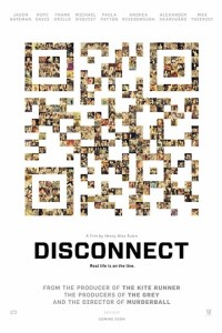 Disconnect Movie Poster 2013
